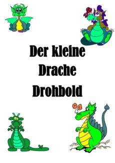 """Spiel: """"Der Drache Drohbold"""" zur Automatisierung von Lauten"""