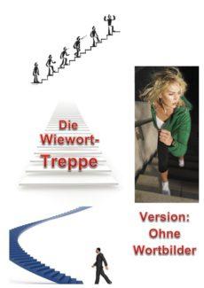 """Variation zu """"Wie-Wort-Treppe"""""""