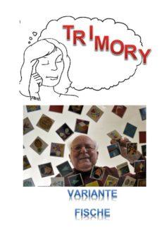 """Spiel: Trimory – Variante """"Fische"""""""