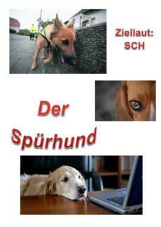 Spiel: Spürhund /sch/