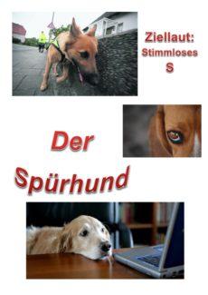 Spiel: Spürhund stimmloses /s/
