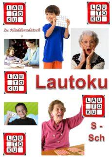 Spiel: Lautoku für Sigmatismus und Schetismus