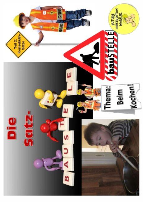 Spiel: Satz-Baustelle (2) Konsekutiv