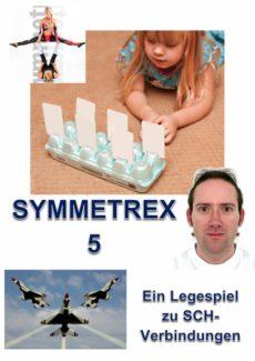 Spiel: Symmetrex bei Schetismus in Konsonantenverbindung