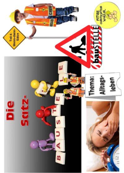 Spiel: Satz-Baustelle (4) wenn-dann