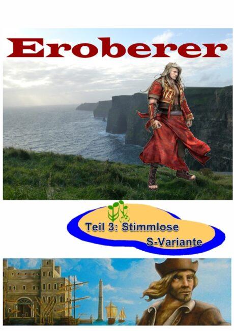 Spiel: Eroberer – Variante stimmloses S