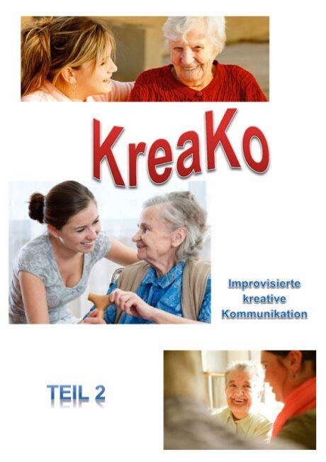 Improvisierte kreative Kommunikation mit KreaKo (Teil 2)