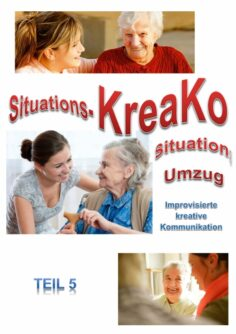 Improvisierte kreative Kommunikation mit KreaKo (Teil 5)