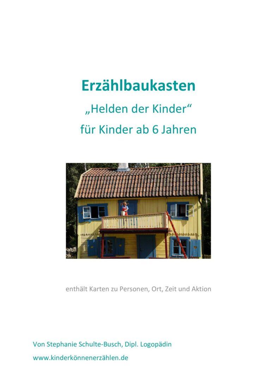 """Erzählbaukasten """"Helden der Kinder"""""""